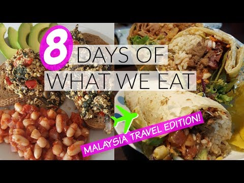 8 Days of What We Eat Traveling + Malaysia Meet Up!