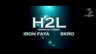iron faya feat skro h2l audio officiel