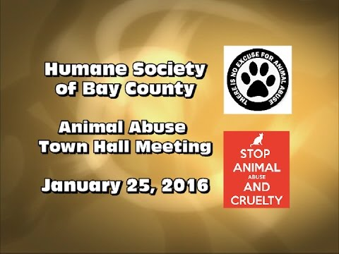 Bay Co. Animal Control & Bay Co. Humane Society - Animal Abuse Town Hall (Jan. 25, 2016)