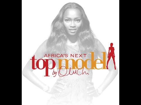 AFRICA'S NEXT TOP MODEL - CYCLE 1 EPISODE 2