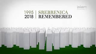 Srebrenica Remembered