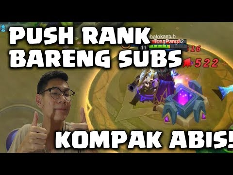 PUSH RANK OTW EPIC BERSAMA SUBS, GOKIL KOMPAK ABIS!!! - Mobile Legends Indonesia