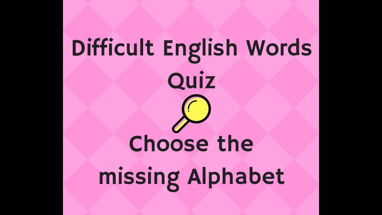 english quiz questions general knowledge difficult words ...