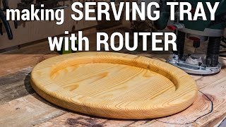 HowTo#7 Make a Serving Tray with router(only) | Как сделать поднос при помощи фрезера