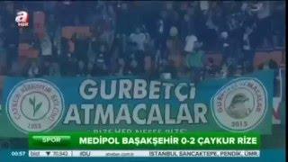 Medipol Başakşehir: 0 - Çaykur Rizespor: 2 Türkiye kupası Maçın Geniş Özeti