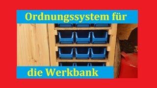 Werkbank Bauen Teil 3   Ordnungssystem   Neues vom Werkstattausbau