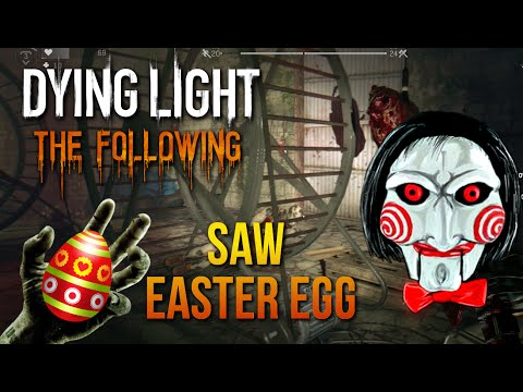 Saw Easter Egg? | Tolgas Folly | Dying Light The Following - The Button
