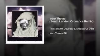 Intro Theme (South London Ordnance Remix)