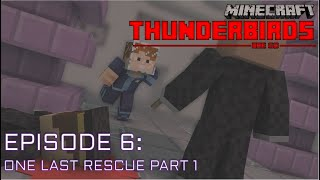 Download Video Thunderbirds Are Go Minecraft Edition | Episode 6 | One Last Rescue Pt.1 MP3 3GP MP4