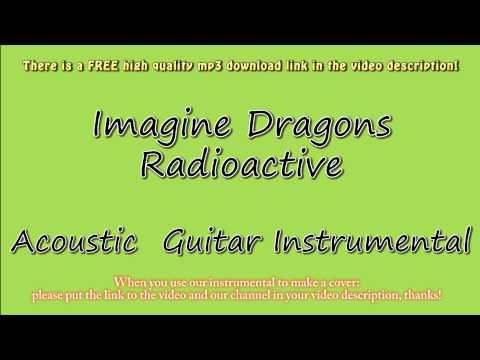 Imagine Dragons  Radioactive Acoustic Guitar Instrumental Karaoke