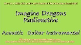 Imagine Dragons - Radioactive (Acoustic Guitar Instrumental) Karaoke
