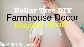 EASY DOLLAR TREE DIY FARMHOUSE DECOR MAGNETIC BOARD COMMAND CENTER KITCHEN HOME OFFICE CRAFT ROOM