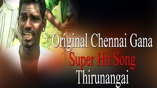 Original Chennai Gana - Super Hit Song - Thirunangai | RedPix 24x7