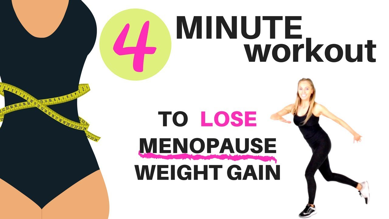 menopause 4 minute workout - lose menopause weight gain with this