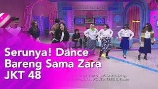 BROWNIS - Serunya!! Ngedance Bareng Zara JKT48  (24/10/19) Part3
