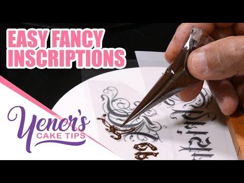EASY FANCY INSCRIPTIONS Technique | Yeners Cake Tips with Serdar Yener from Yeners Way
