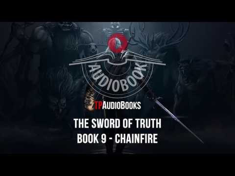 Terry Goodkind - Sword Of Truth Book 9 - Chainfire Full Fantasy Audiobook Part 1 Of 4