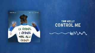 [2.55 MB] YNW Melly - Control Me [Official Audio]