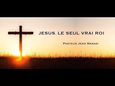 JESUS, LE SEUL VRAI ROI
