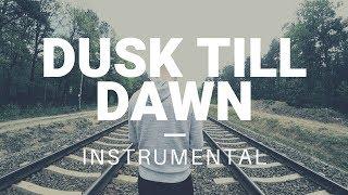 ZAYN ft. Sia - Dusk Till Dawn (zwieR.Z. Remix) Instrumental