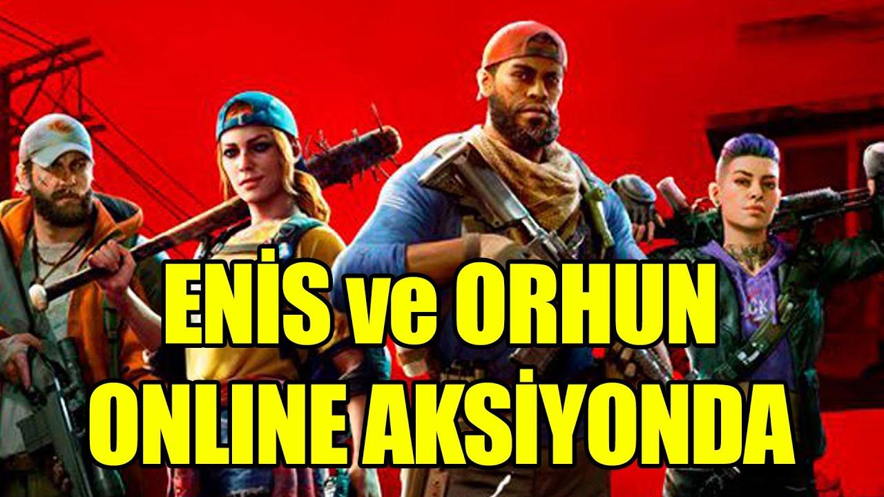 ENİS ve ORHUN ONLINE AKSİYONDA / BACK 4 BLOOD OYNUYORUZ