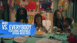 Murs - Vs. Everybody (ft. Wrekonize) - Official Music Video