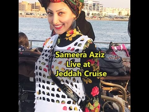 Sameera Aziz Live at Jeddah Cruise