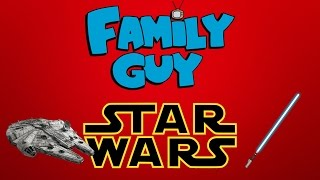 Star Wars References in Family Guy