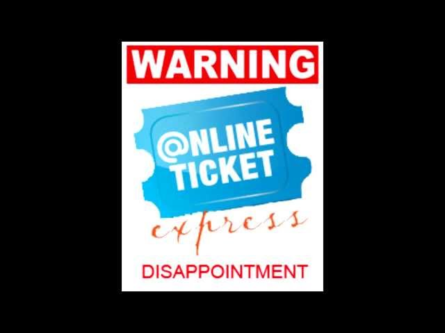 How OnlineTicketExpress ruined my vacation
