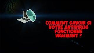 [HD/FR] Comment savoir si votre antivirus marche vraiment ?