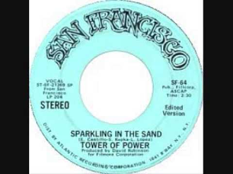 Sparkling In The Sand- Tower Of Power