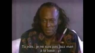 Miles Davis, Interview/Archives (VOSTFR)