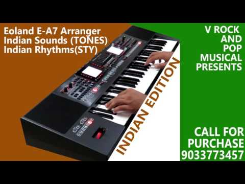 ROLAND E-A7 INDIAN TONES AND INDIAN STYLES DEMO