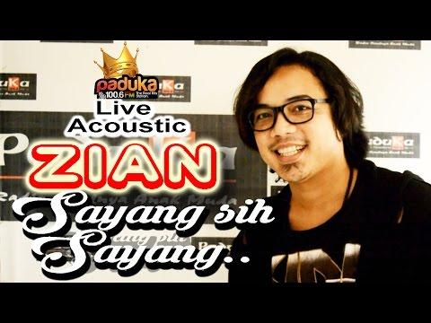 SAYANG SIH SAYANG - ZIAN (Akustik) | Live at PADUKA 100.6 FM