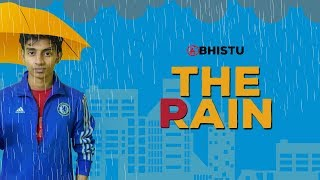 THE RAIN THE PAIN | Abhistu