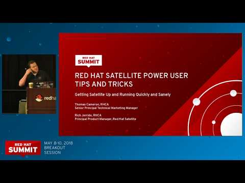 Red Hat Satellite 6 power user tips and tricks