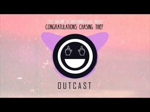 PM vs. Marshmello vs. Ookay - Congratulations Chasing Thief (Outcast Mash-Up)