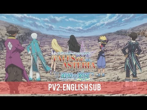 Tales of Asteria - Recollections of Eden PV2 [Eng Sub]