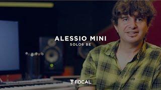 alessio Mini has chosen the Focal Solo6 Be