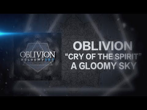 Elicity. (ex- OBLIVION) - Cry Of The Spirit (Lyric Video)