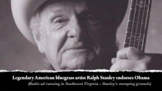 Legendary Bluegrass Artist Ralph Stanley Endorses Barack Obama
