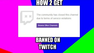 Twitch Streams Banned