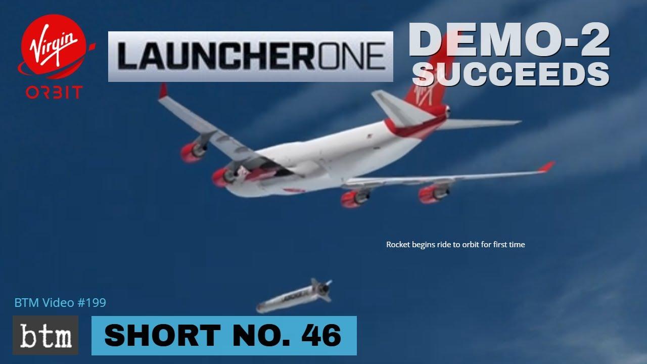 Virgin Orbit Demo-2 Launch Succeeds! | ELaNa-20 CubeSats Deployed! | 1st LauncherOne Orbital Mission