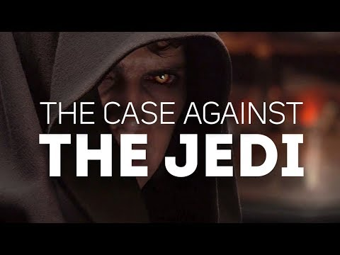 The Case Against The Jedi Order