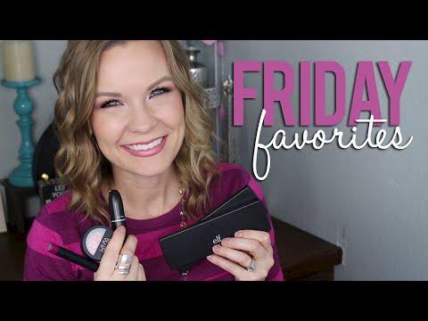 Friday favorites fooeys elf mac jordana etc