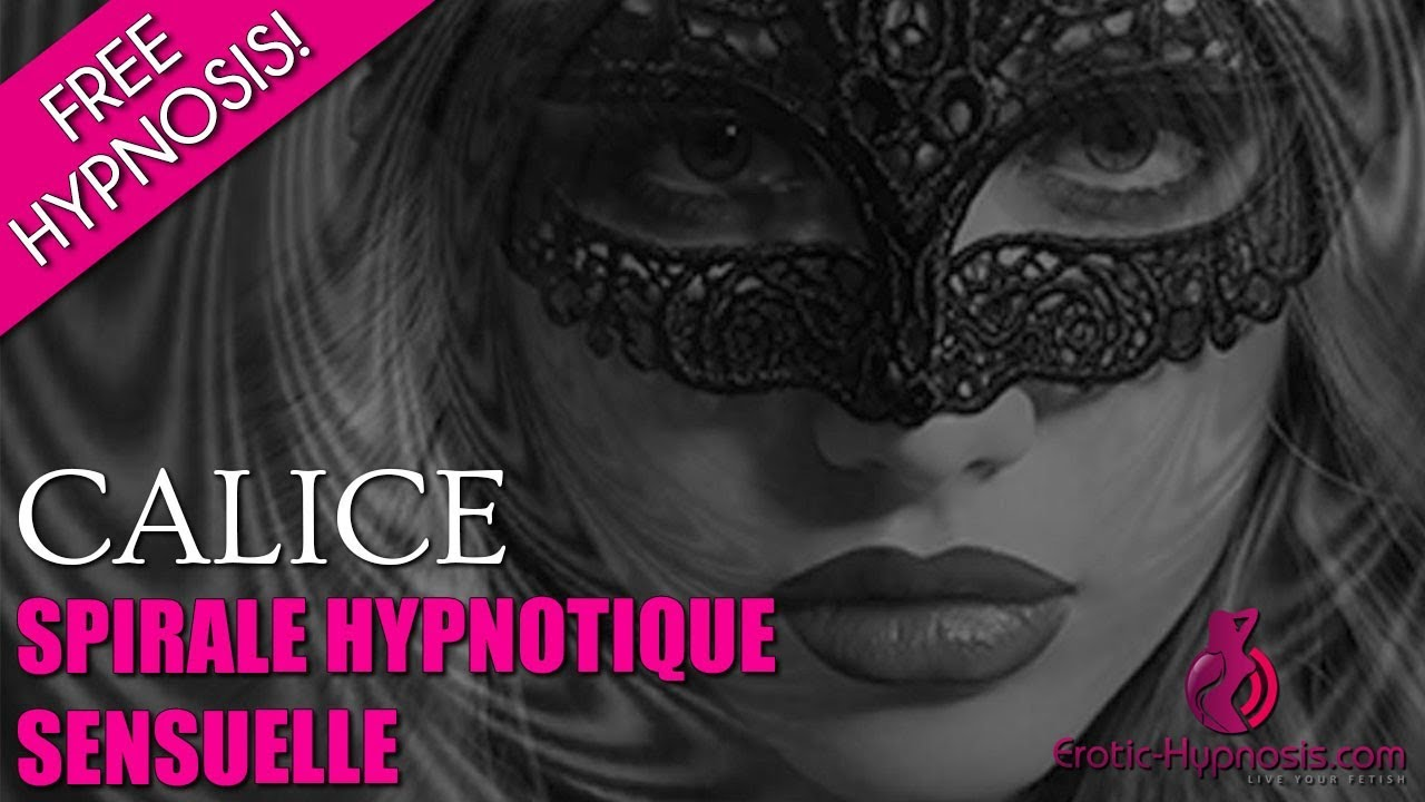 Sensual Hypnotic Spiral - A FREE French Erotic Hypnosis by Calice