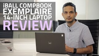 iBall CompBook Exemplaire Laptop Review