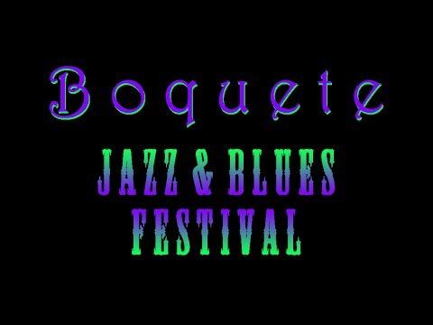 Boquete Jazz & Blues Festival 2017, Panama