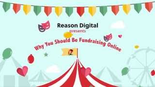 Why You Should Be Fundraising Online | Reason Digital