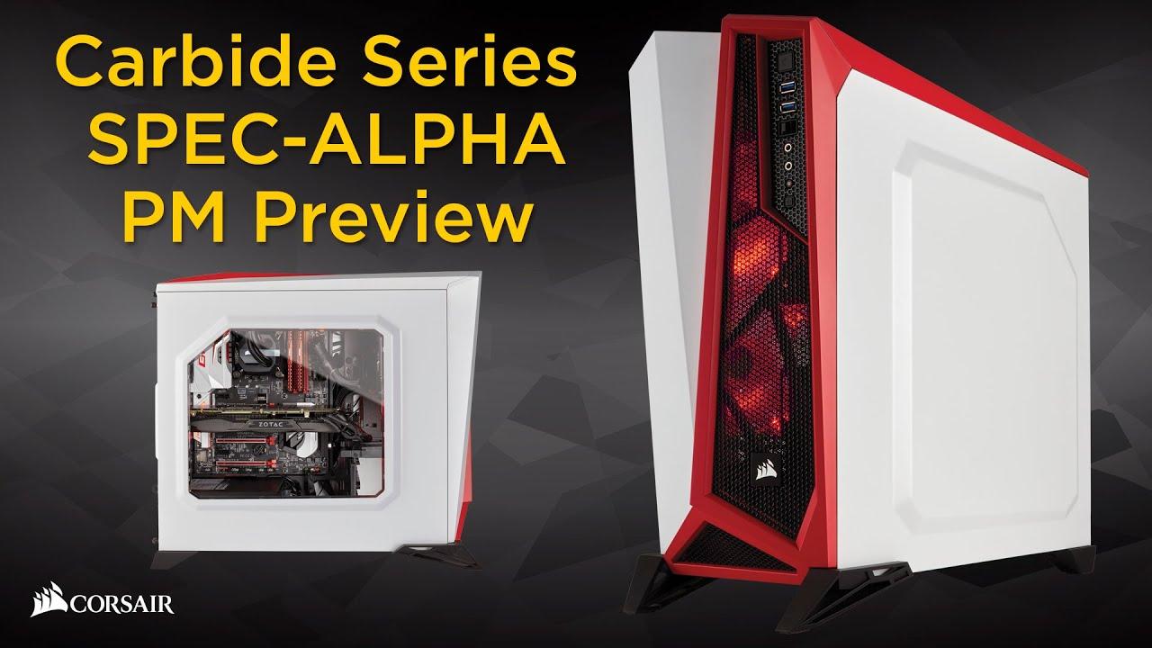 sports shoes d56ab 518bd Corsair Carbide Series SPEC-ALPHA PC case product manager preview
